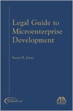 Legal Guide to Microenterprise Development by Susan R. Jones
