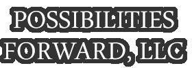 Possibilities Forward, LLC, Leadership Coaching & Consulting